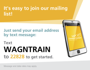"""Text WAGNTRAIN to 22828 to join the newsletter"""
